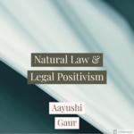 Natural Law & Legal Positivism